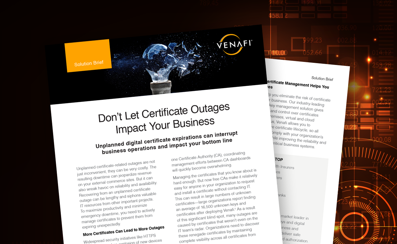 Don't Let Certificate Outages Impact Your Business