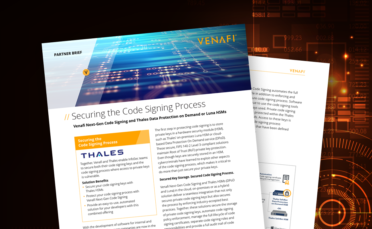 Venafi and Thales: Securing the Code Signing Process