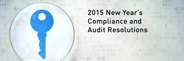 2015 New Year's Compliance and Audit Resolutions