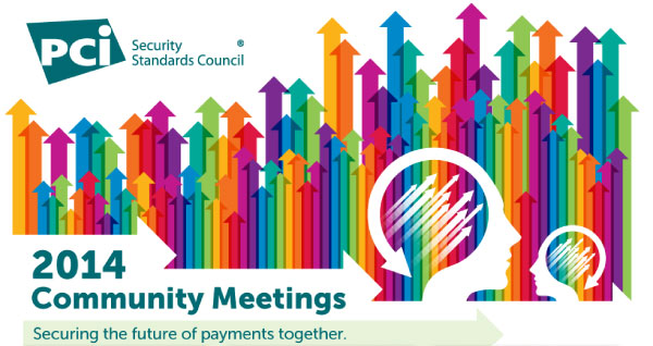 PCI DSS 2014 Community Meetings