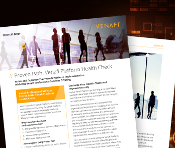 Proven Path: Venafi Platform Health Check