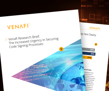 Venafi Research Brief: The Increased Urgency in Securing Code Signing Processes