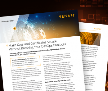 Make Keys and Certificates Secure Without Breaking Your DevOps Practices